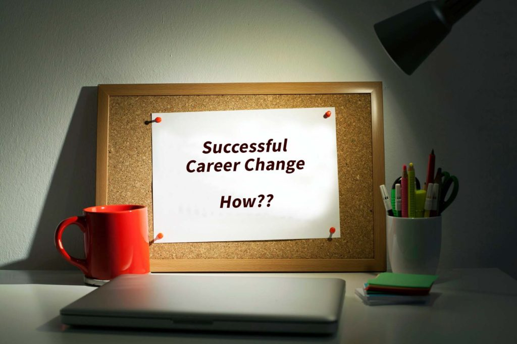 How to Make a Successful Career Change